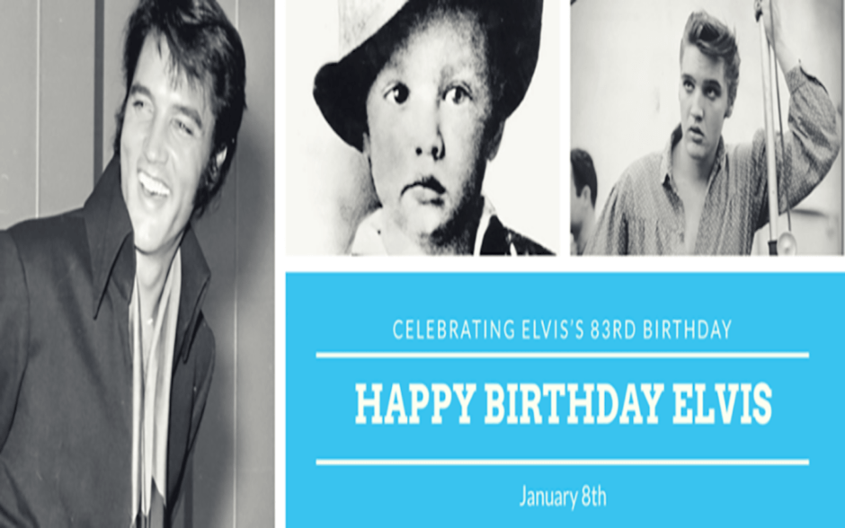 Happy 83rd Birthday Elvis Presley