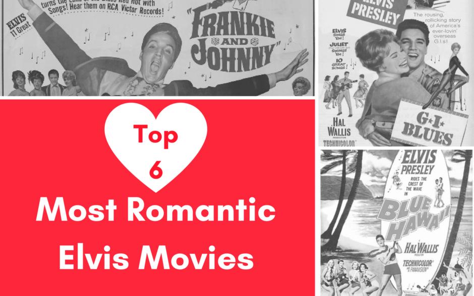 Most Romantic Elvis Movies