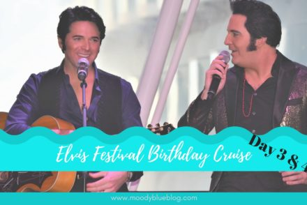 Elvis Festival Cruise Day 3 and 4