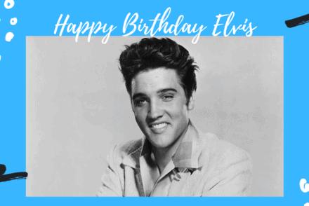 Happy Birthday Elvis 2020
