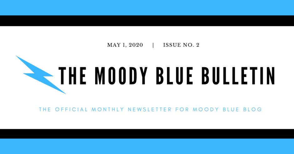 Moody Blue Bulletin - May 2020