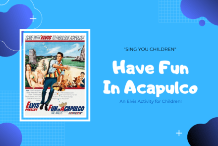 Sing You Children - Have Fun In Acapulco