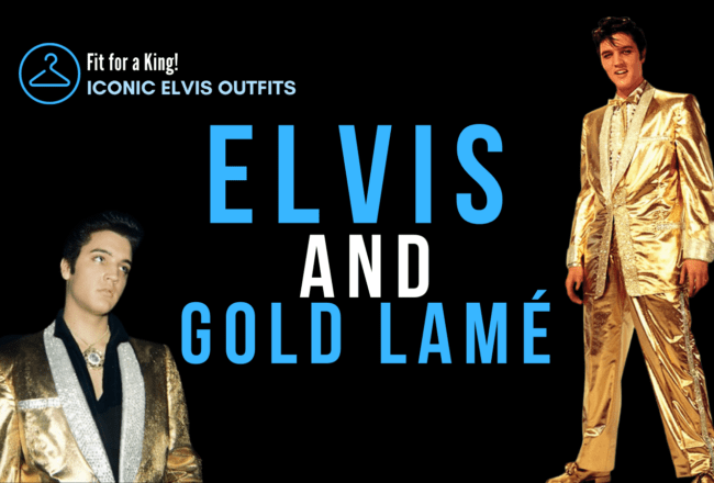 Fit for a King - Iconic Elvis Outfits: Gold Lame Header
